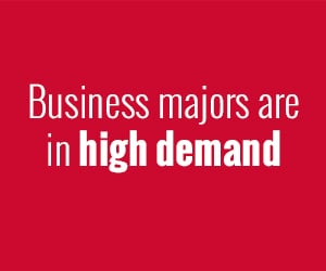 Business majors are in high demand