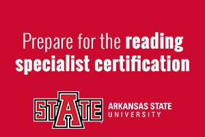 Prepare for the reading specialist certification exam at A-State